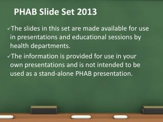 PHAB Slide Set 2013
