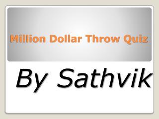 Million Dollar Throw Quiz