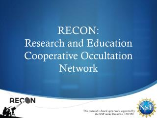 RECON:                           Research and Education Cooperative Occultation Network