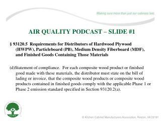 AIR QUALITY PODCAST – SLIDE #1