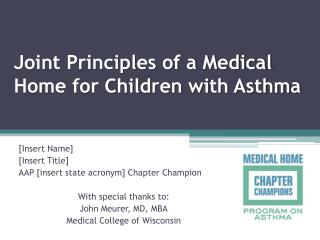 Joint Principles of a Medical Home for Children with Asthma