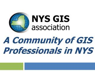 A Community of GIS Professionals in NYS