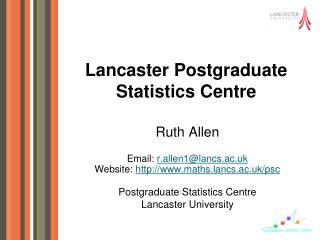 Lancaster Postgraduate Statistics Centre
