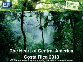 The Heart of Central America
