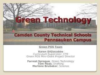 Green Technology  Camden County Technical Schools Pennsauken Campus