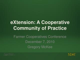 eXtension: A Cooperative Community of Practice