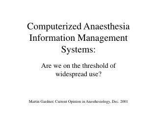 computerized anaesthesia information management systems: