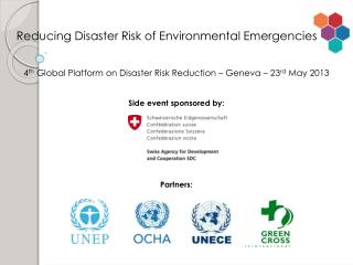 4 th  Global Platform on Disaster Risk Reduction – Geneva – 23 rd  May 2013