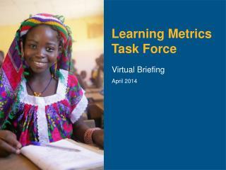 Learning Metrics Task Force