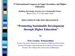 3 rd  International Congress on Upper-Secondary and Higher Education  Building Knowledge Societies for a Sustainable Fu