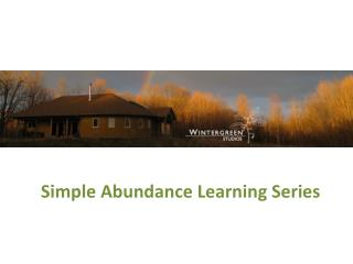 Simple Abundance Learning Series
