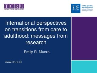 International perspectives on transitions from care to adulthood: messages from research