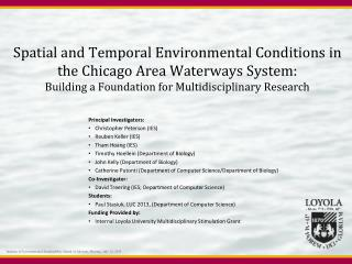 Spatial and Temporal Environmental Conditions in the Chicago Area Waterways System:  Building a Foundation for Multidis