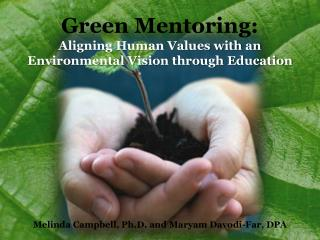 Green Mentoring: Aligning Human Values with an Environmental Vision through Education