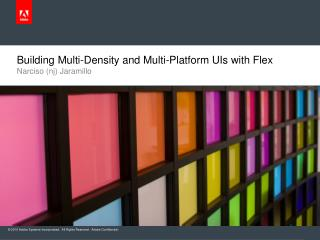 Building Multi-Density and Multi-Platform UIs with Flex