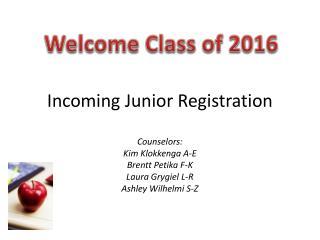 Incoming Junior Registration