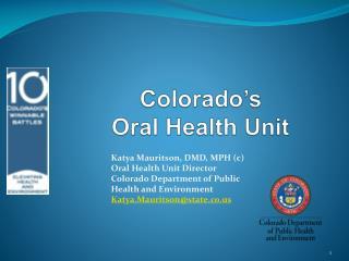 Colorado�s  Oral Health Unit