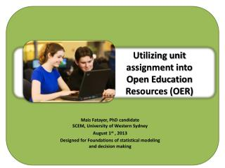 Utilizing unit assignment into Open Education Resources (OER)