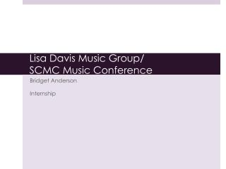 Lisa Davis Music Group/ SCMC Music Conference