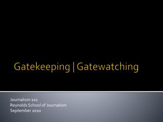 Gatekeeping  |  Gatewatching