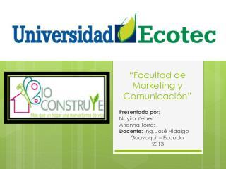 """""""Facultad de Marketing y Comunicación"""""""