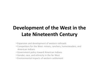 Development of the West in the Late Nineteenth Century