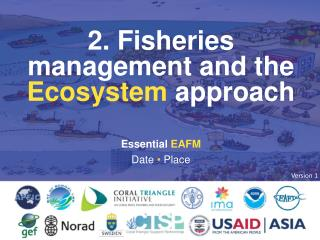 2. Fisheries management and the  Ecosystem  approach
