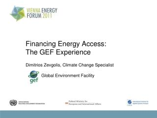 Financing Energy Access : The GEF Experience