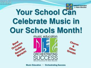 Your School Can Celebrate Music in Our Schools Month!