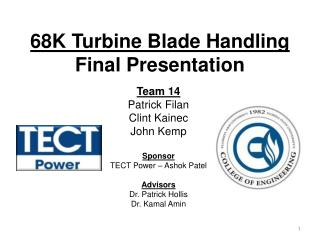 68K Turbine Blade Handling Final Presentation