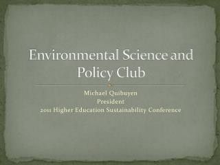 Environmental Science and Policy Club