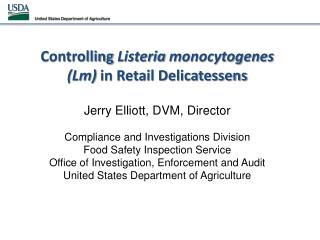 Controlling  Listeria monocytogenes (Lm)  in Retail Delicatessens