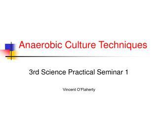anaerobic culture techniques