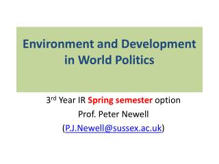 Environment and Development in World Politics