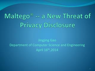 Maltego ® -- a New Threat of  Privacy Disclosure