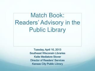 Match Book: Readers' Advisory in the Public Library