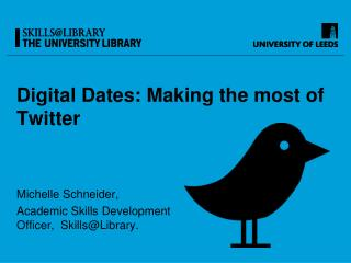 Digital Dates: Making  the most of Twitter