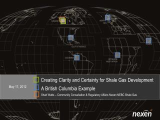 Creating Clarity and Certainty for Shale Gas Development