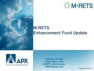 M-RETS  Enhancement Fund Update