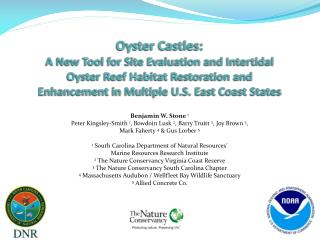 Oyster Castles:   A New Tool for Site Evaluation and Intertidal Oyster Reef Habitat Restoration and Enhancement in Mult