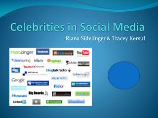 Celebrities in Social Media