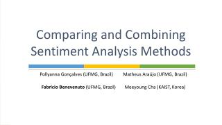 Comparing and Combining Sentiment Analysis Methods