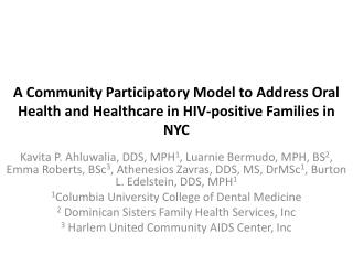 A Community Participatory Model to Address Oral Health and Healthcare in HIV-positive Families in NYC