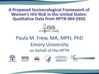 Paula M.  Frew , MA, MPH, PhD Emory University on behalf of the HPTN