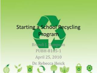 Starting a School Recycling Program