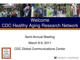 Welcome CDC Healthy Aging Research Network