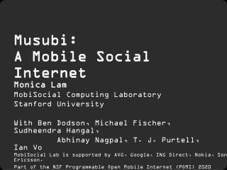 Musubi :  A Mobile Social Internet