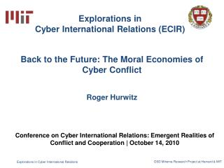 Back to the Future: The Moral Economies of Cyber Conflict