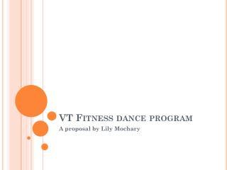 VT Fitness dance program