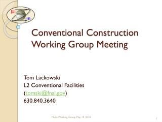 Conventional Construction Working Group Meeting